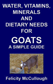 Water, Vitamins, Minerals And Dietary Needs For Goats