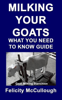 Milking Your Goats What You Need To Know Guide